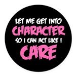 Like I Care White-Pink Round Car Magnet
