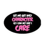 Like I Care White-Pink Oval Car Magnet