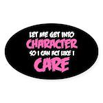 Like I Care White-Pink Sticker (Oval)