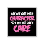 Like I Care White-Pink Square Sticker 3