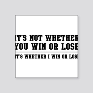 Whether win or lose Sticker