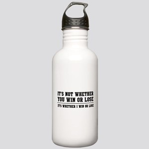 Whether win or lose Water Bottle
