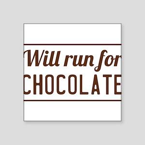 Will run for chocolate Sticker