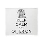 keep calm otter on - b Throw Blanket