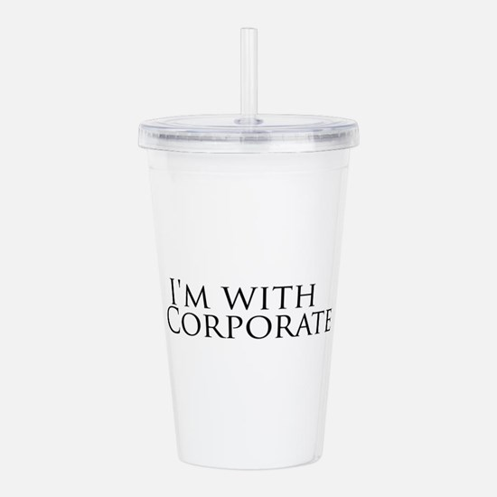 I'm with Corporate Acrylic Double-wall Tumbler