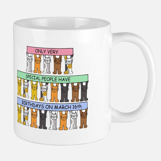 March 16th Birthday with cats Mugs