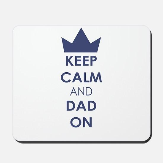 Keep Calm Dad On Mousepad