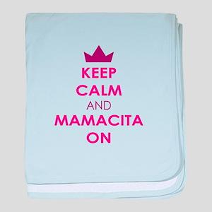 KEEP CALM AND MAMACITA ON baby blanket