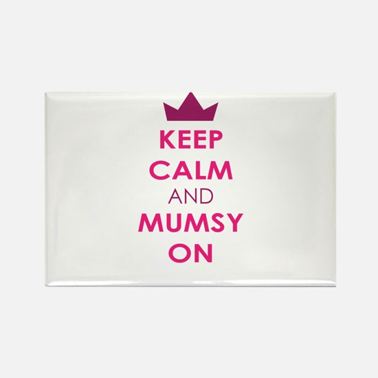 KEEP CALM AND MUMSY ON Magnets
