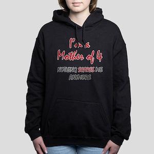 Nothing Scares Mom 4 Women's Hooded Sweatshirt