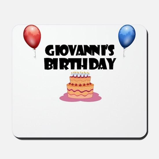 Giovanni's Birthday Mousepad