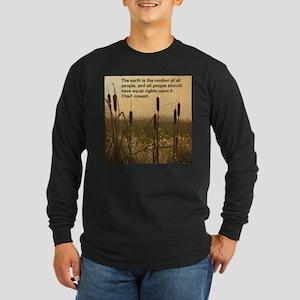 Chief Joseph Earth Quote Long Sleeve Dark T-Shirt