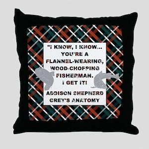 I KNOW, I KNOW... Throw Pillow