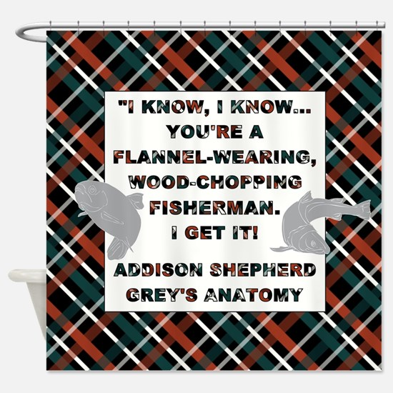 I KNOW, I KNOW... Shower Curtain