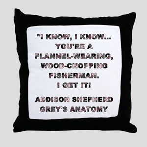 I KNOW, I KNOW... Throw Pillow