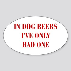 IN-DOG-BEERS-BOD-RED Sticker