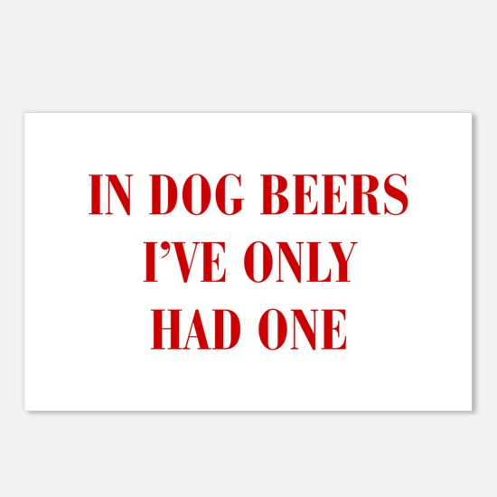 IN-DOG-BEERS-BOD-RED Postcards (Package of 8)