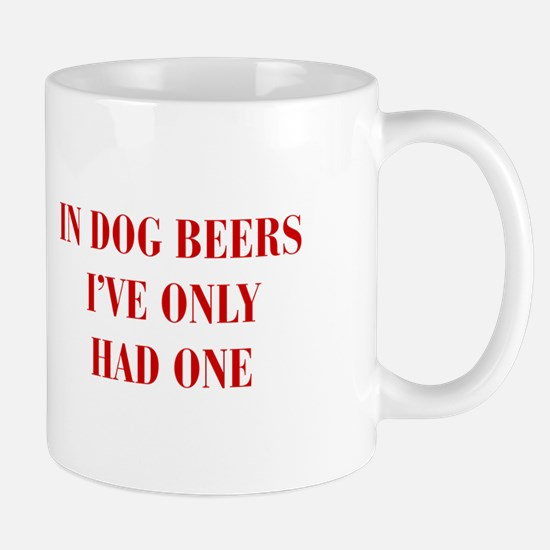 IN-DOG-BEERS-BOD-RED Mugs