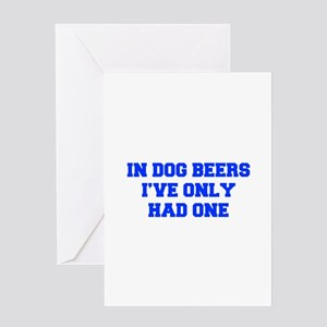 IN-DOG-BEERS-FRESH-BLUE Greeting Cards
