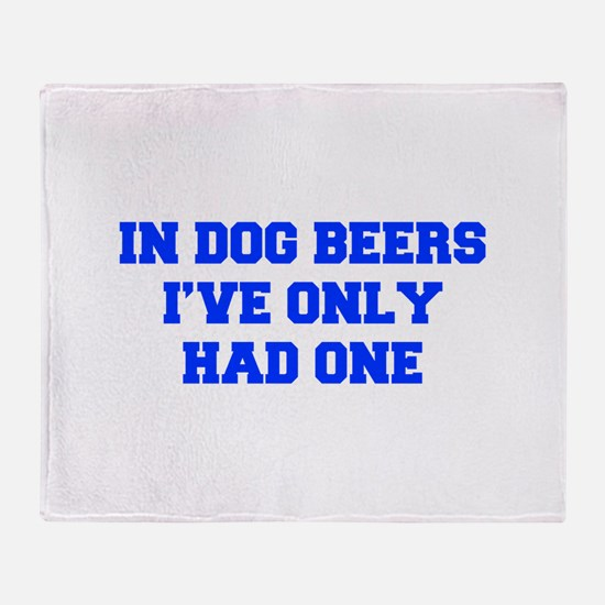 IN-DOG-BEERS-FRESH-BLUE Throw Blanket