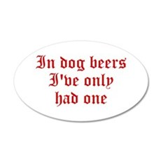 IN-DOG-BEERS-old-red Wall Decal