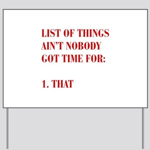 LIST-OF-THINGS-BOD-RED Yard Sign