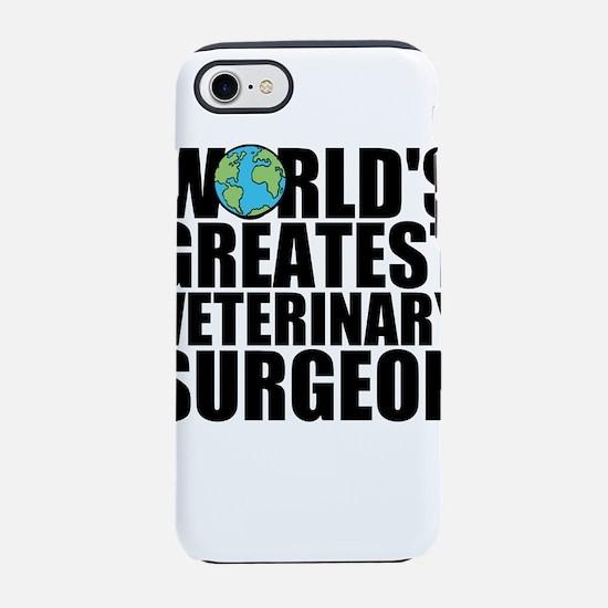 World's Greatest Veterinary Surgeon iPhone 7 T