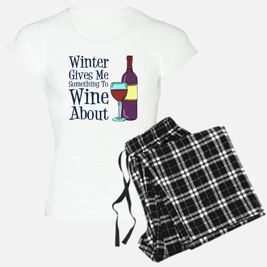 Winter Wine About Pajamas