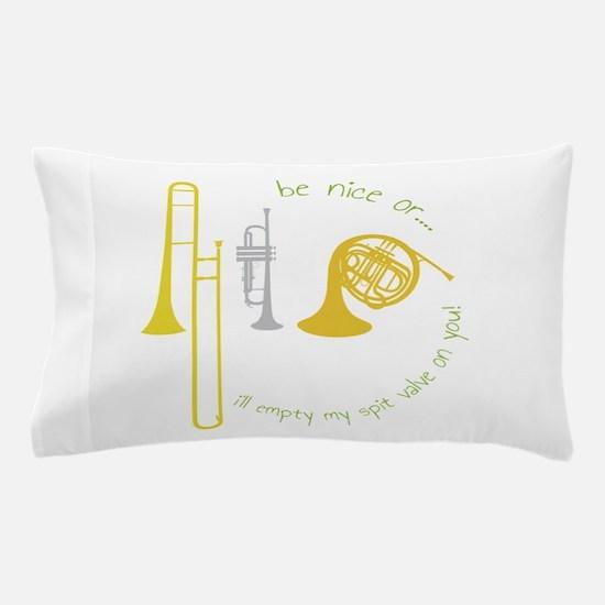 Be Nice Pillow Case