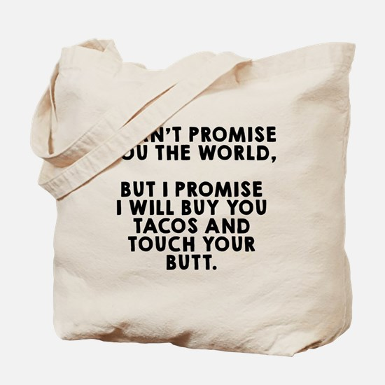 Buy tacos touch butt Tote Bag