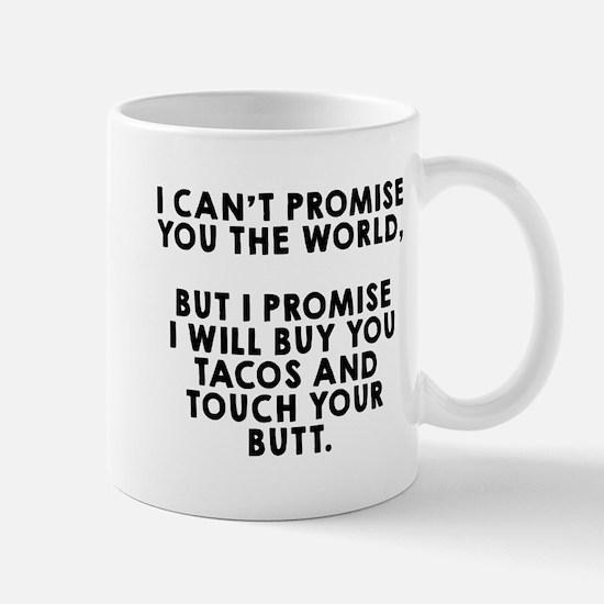 Buy tacos touch butt Mug