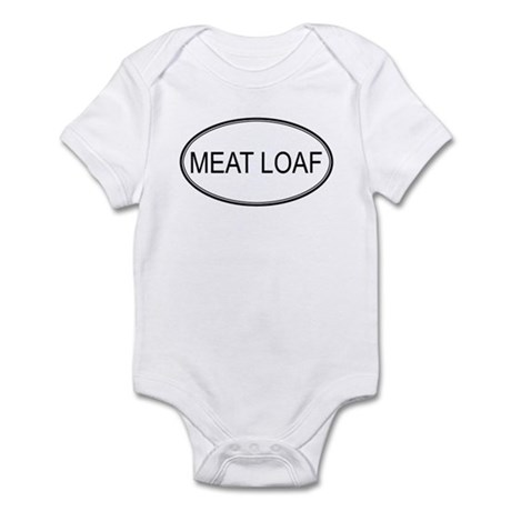 MEAT LOAF (oval) Infant Bodysuit