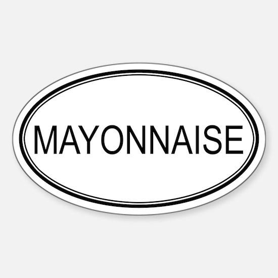 MAYONNAISE (oval) Oval Decal