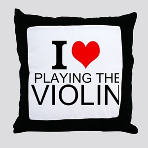 I Love Playing The Violin Throw Pillow