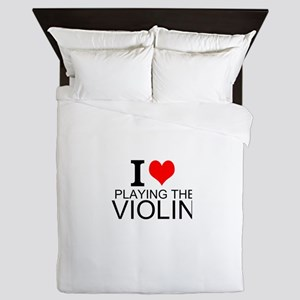I Love Playing The Violin Queen Duvet