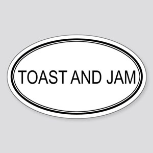 TOAST AND JAM (oval) Oval Sticker