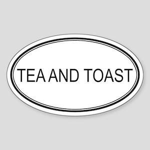 TEA AND TOAST (oval) Oval Sticker