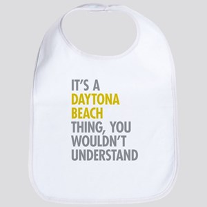 Its A Daytona Beach Thing Bib