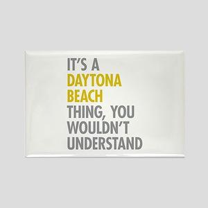 Its A Daytona Beach Thing Rectangle Magnet