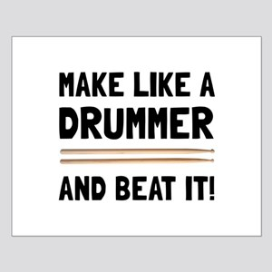 Drummer Beat It Posters
