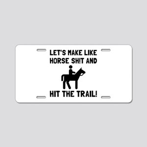Horse Hit The Trail Aluminum License Plate