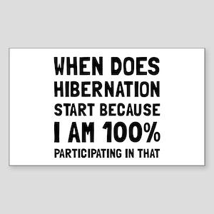 Participating In Hibernation Sticker
