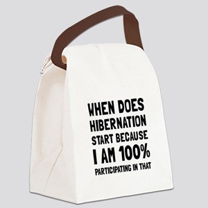 Participating In Hibernation Canvas Lunch Bag