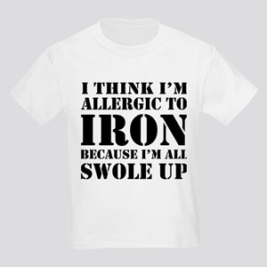 Allergic to iron all swole up T-Shirt