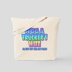 Hug A Trucker's Wife Tote Bag