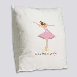 Born To Be In The Spotlight Burlap Throw Pillow