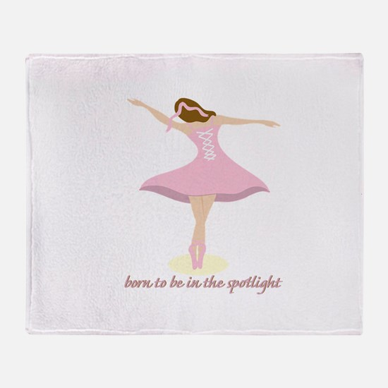 Born To Be In The Spotlight Throw Blanket