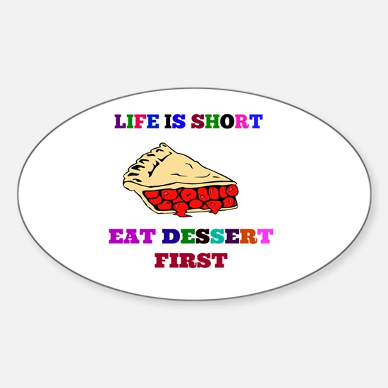 Humor - Life is Short Sticker (Oval)