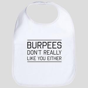 Burpees don't like you Bib
