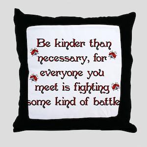Be Kinder Throw Pillow